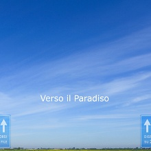 Verso il Paradiso / Towards Paradise