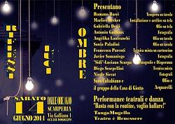 """""""Riflessi,  luci, ombre""""   Scarperia via di Galliano 1 - 14 giugno 2014"""