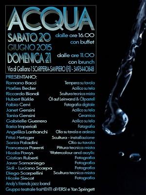 """""""Acqua"""" Scarperia via di Galliano 1 20- 21 giugno 2015"""