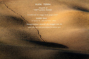 """""""Nuda terra""""  dal 26 maggio al 24 giugno 2017 Derby bar Milano"""
