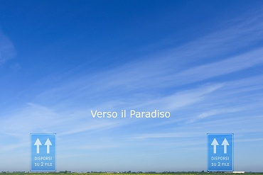 Verso il Paradiso / Towards Paradise